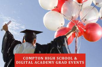 Compton & Digital Academy Graduation Events